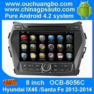 China Ouchuangbo auto stereo head unit For Hyundai IX45 /Santa Fe 2013-2014 android 4.2 OS car GPS navi system OCB-8056C on sale