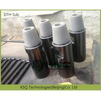 Underground Mining DTH Drilling Tools Drill Sub / DTH Adapter Manufactures
