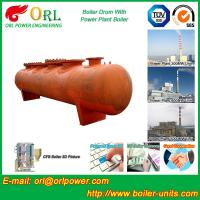 Alloy steel 50 ton boiler spare part mud drum for chemical industry ORL Power TUV Manufactures