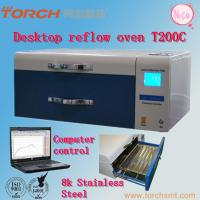 Small desk Automatic T200C+ with Temperature Test SMT LED reflow oven solder Reflow oven machine Manufactures