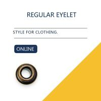 Custom Washer Flat Brass Eyelets Ring Type & Grommets Designs For Clothing Manufactures