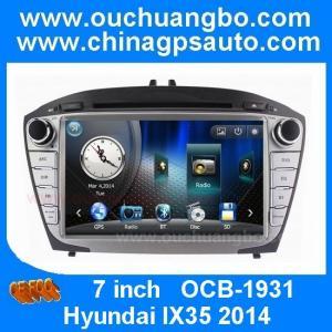 China Ouchuangbo china gps navi stereo naiv Hyundai IX35 Tucson 2014 support BT USB swc on sale