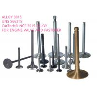 China Exhaust Valves High Performance Alloys , Iron Nickel Base Alloy Corrosion Resistance on sale