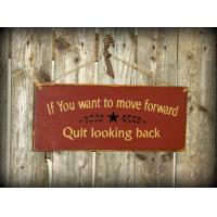 "Wooden wall hanging signs wooden plaque quote ""If You Want To Move Forward"" wooden decor Manufactures"
