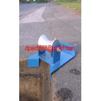 Upturned Cable Roller/cable guides Manufactures