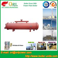 300 Ton Ionic Pressure Drum / Stability Low Pressure Boiler Drum ORL Power Manufactures