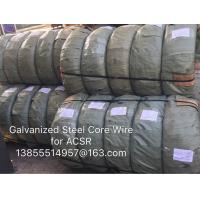Buy cheap Galvanized Steel Wire for ACSR Conductor,stay wire,messenger ,guy wire and overhead transmission line from wholesalers