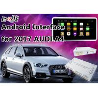 2017 AUDI A4 Andorid Navigation Multimedia Video Interface with Built-in Mirrorlink , WIFI , Parking Guide Line Manufactures