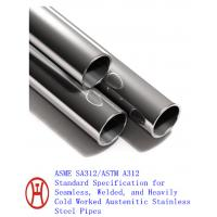 ASME SA312/ASTM A312 steel pipe Manufactures