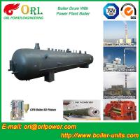 Hot Water SA516GR70 Alloy steel water boiler mud drum with ISO9001 Manufactures