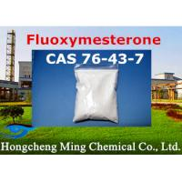 Fluoxymesterone CAS 76-43-7 Pharmaceutical Raw Materials Natural Androgen Testosterone Manufactures