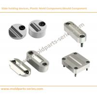 China Slide Holding Devices,Plastic Mold Components,Mold Component,Chinese Factory for sale