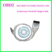 2013 MINI VCI FOR TOYOTA TIS Techstream V8.10.021 Single Cable Manufactures
