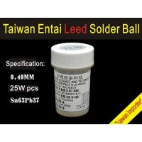 Taiwan Entai 0.4mm*25Wpcs Imported leaded BGA solder ball Manufactures
