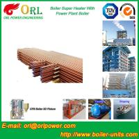 Boiler Unit CFB Boiler Superheater Platen Superheater High Heating Efficiency Manufactures