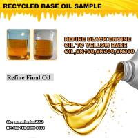 China Used Oil Refinery Distillation equipment for regenerating to yellow base oil on sale