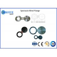 China High Precision Spectacle Blind Flange , Nickel Alloy Flanges Size 2-24 on sale