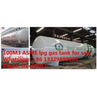 factory direct sale best price ASME 100m3 propane gas storage tank, ASME surface cooking gas storage tank 100m3 for sale Manufactures
