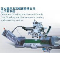 Centerless Grinding Machine and Double Disc Grinding Machine Automatic Loading and unloading System. Manufactures