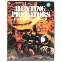 Hunting Predators For Hides and Profit, By Wilf E. Pyle Manufactures