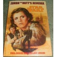 Star Wars Zorba the Hutts Revenge Softcover Manufactures